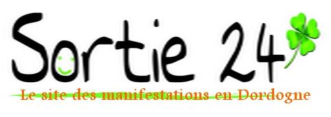 Sortie24 - Toutes les manifestations en Dordogne
